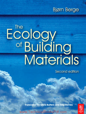 Ecology of Building Materials Second Edition