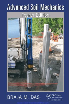Advanced Soil Mechanics Fourth Edition By Braja M Das