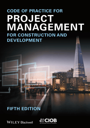 Code of Practice for Project Management for Construction and Development Fifth Edition