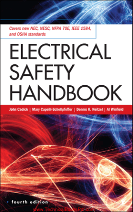 Electrical Safety Handbook 4th Edition By John Cadick and Mary Capelli Schellpfeffer