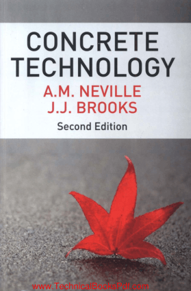 Concrete Technology 2nd Edition Book by A M Neville and J J Brooks