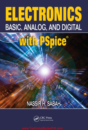 Electronics Basic Analog and Digital with PSpice By Nassir H Sabah