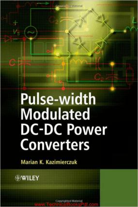 Pulse width Modulated DC DC Power Converters By Marian K Kazimierczuk