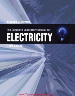 The Complete Laboratory Manual for Electricity Third Edition by Stephen L Herman
