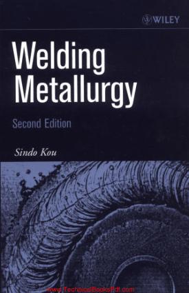 Welding Metallurgy 2nd Editon by Sindo Kou