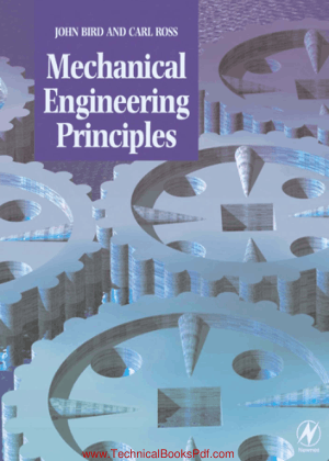 Mechanical Engineering Principles by John Bird and Carl Ross