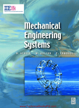 Mechanical Engineering Systems by Richard Gentle Peter Edwards W Bolton