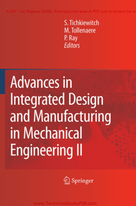 Advances in Integrated Design and Manufacturing in Mechanical Engineering II Edited by S TICHKIEWITCH